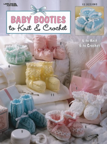 Baby Booties to Knit & Crochet-leisure arts, booties, baby booties, knit, crochet