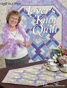 Quilt in a Day - Lover's Knot Book