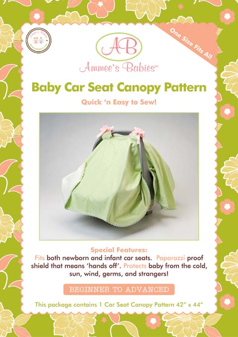 Ammee's Babies Car Seat Canopy Pattern