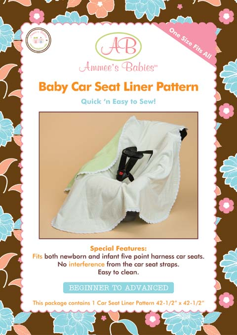 Ammee's Babies Car Seat Liner Pattern