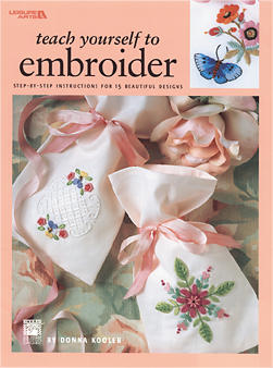 Teach Yourself to Embroider-embroidery, embroider, learn to embroider, book, patterns, books, how to, leisure arts, teach yourse