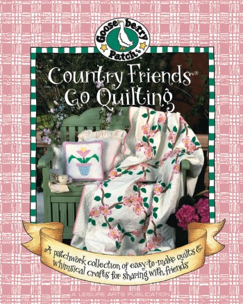 Country Friends Go Quilting - Gooseberry Patch