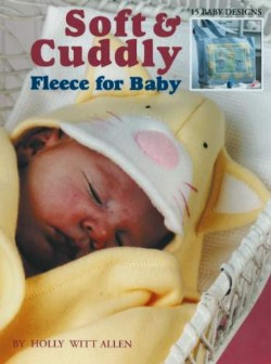 Soft & Cuddly Fleece for Baby booklet-Soft & Cuddly Fleece for Baby booklet