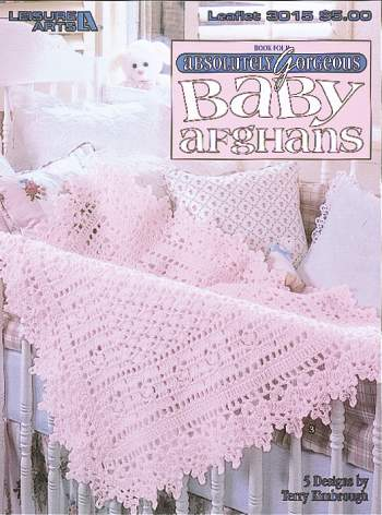 Absolutely Gorgeous Baby Afghans to Crochet