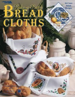 Bake-a-Batch Bread Cloths - 16 designs to cross stitch