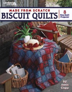 Biscuit Quilts - 8 Rag Quilt Projects!-Biscuit Quilts - 8 Rag Quilt Projects!
