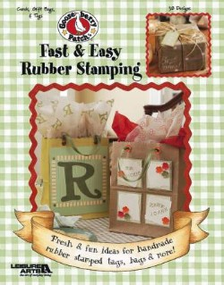 Fast & Easy Rubber Stamping-Fast & Easy Rubber Stamping