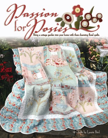 Passion for Posies - Cottage Garden Quilts
