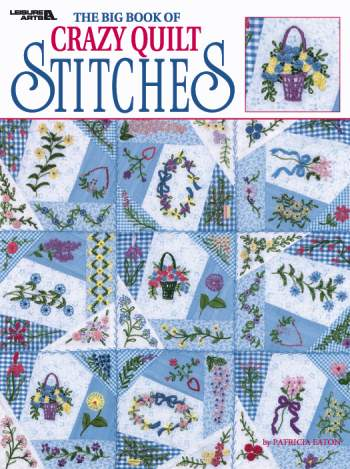 Crazy Quilt Stitches-Crazy Quilt Stitches