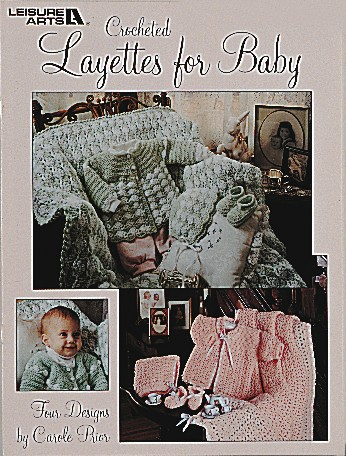 Crocheted Layettes for Baby-Crocheted Layettes for Baby