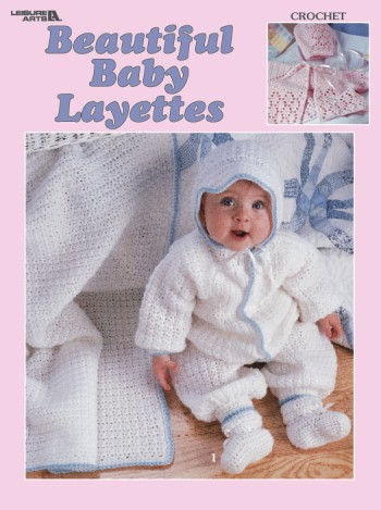 Beautiful Baby Layettes - Crochet-Beautiful Baby Layettes - Crochet