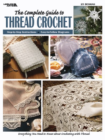 The Complete Guide to Thread Crochet-The Complete Guide to Thread Crochet