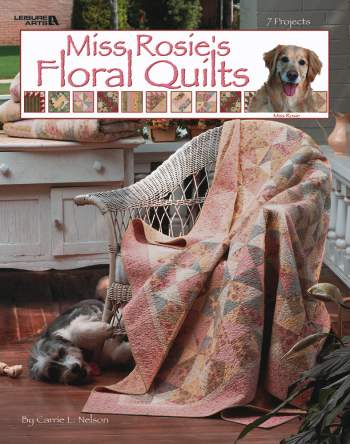 Miss Rosie's Floral Quilts-Miss Rosie's Floral Quilts