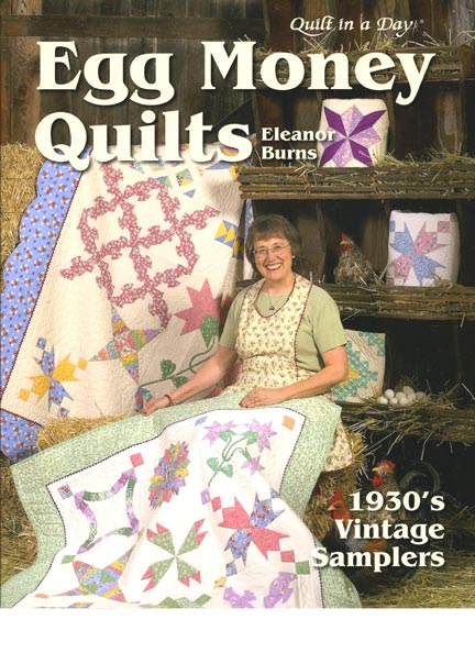 Quilt in a Day - Egg Money Quilts