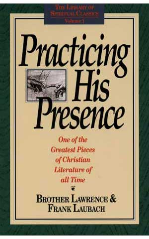 Practicing His Presence by Lawrence & Laubach-Practicing His Presence by Lawrence & Laubach